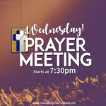 Wednesday Prayer Meeting