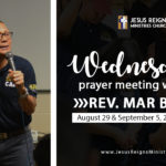 Rev. Mar Batiao joins our Wednesday Prayer Meetings