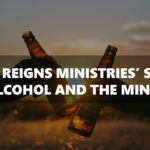 Jesus Reigns Ministries' Stand on Alcohol and the Ministry