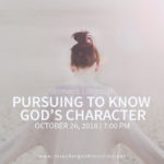 Women's LifeGroup: Pursuing to Know God's Character