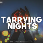 Tarrying Nights – January 2019