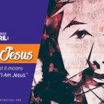 New Sermon Series: I am Jesus