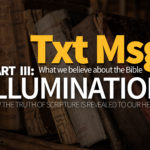 Illumination: How the Truth of the Scripture is Revealed to Our Hearts