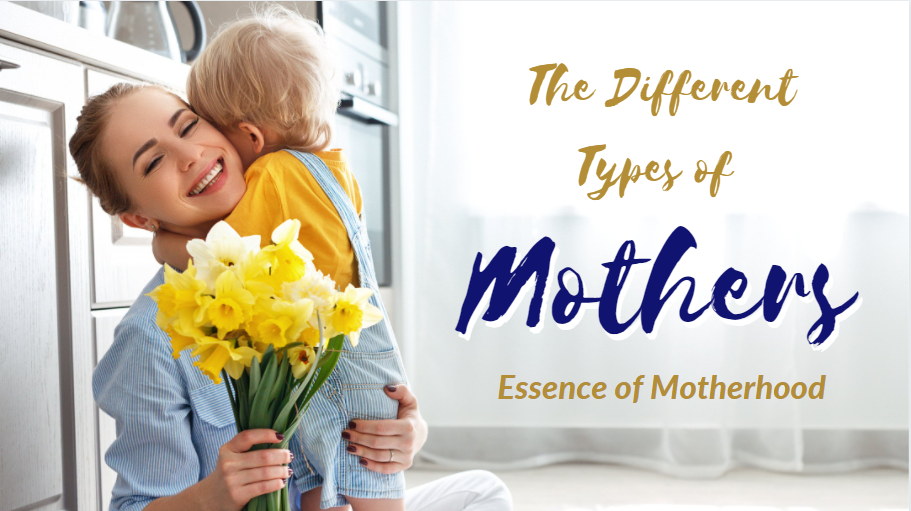 Different types of mothers